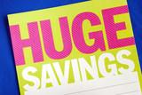 Look for huge savings ideas in spending money poster