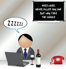 Worker sleeping and hard work never killed anybody