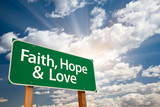 Faith, Hope and Love Green Road Sign