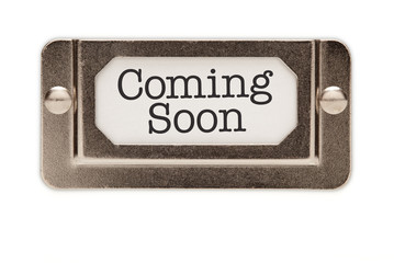 Coming Soon File Drawer Label