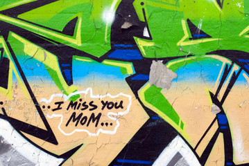 I miss you Mom, graffiti