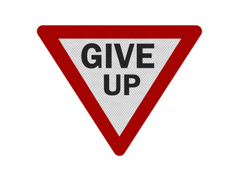 Photo realistic 'give up' sign, isolated on white