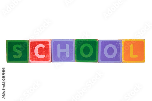 school spelt in toy play block letters with clipping path