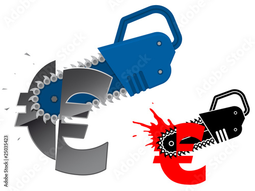 Euro currency symbol destroyed with chainsaw