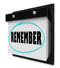 Remember - Wall Calendar