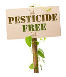 Pesticide free sign - environment protection - green product poster