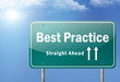 """Highway Sign """"Best Practice"""""""