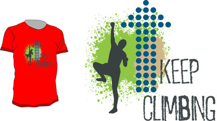 T-shirt vector design with climber and quote - keep climbing