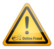 "Warning Sign ""Online Fraud"""
