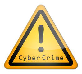 "Warning Sign ""Cyber Crime"""