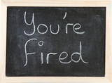 Board with You're Fired.