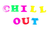 chill out written in fridge magnets