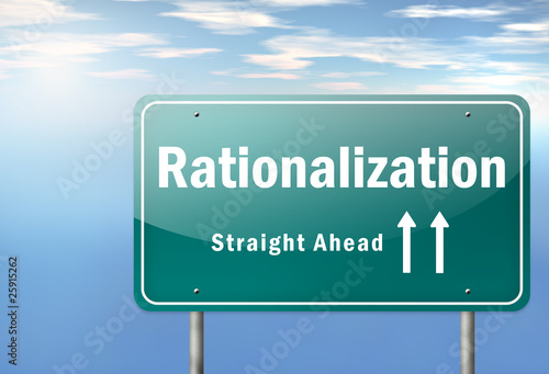 "Highway Signpost ""Rationalization - Straight Ahead"""