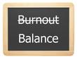Burnout / Balance - freigestellt - Concept Sign