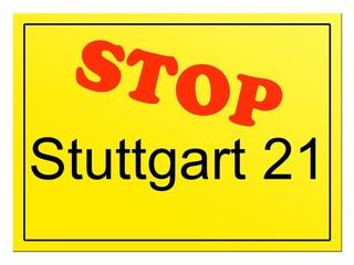"""STOP Stuttgart 21"" Hinweisschild"