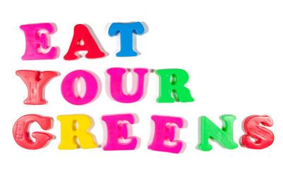 eat your greens written in fridge magnets