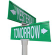 Yesterday and Tomorrow - Two-Way Street Sign