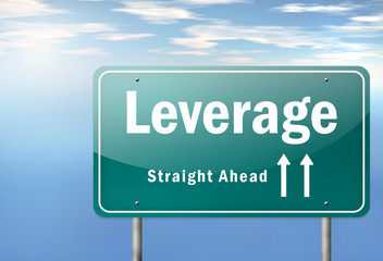 "Highway Signpost ""Leverage - Straight Ahead"""