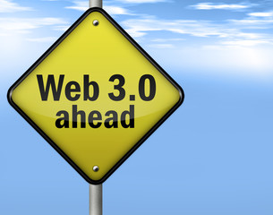 "Yellow Road Sign ""Web 3.0 ahead"""