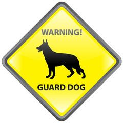 """WARNING! GUARD DOG"" Sign (beware of the dog German Shepherd)"