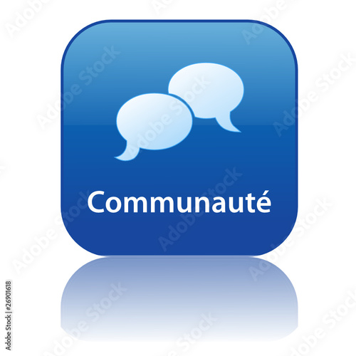 Bouton COMMUNAUTE (partage discussion forum groupes contacts)