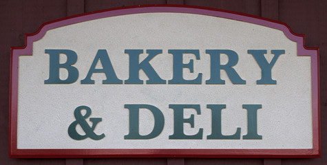 Bakery and Deli Sign