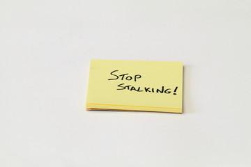 Stop Stalking!