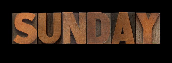 the word Sunday in old letterpress wood type