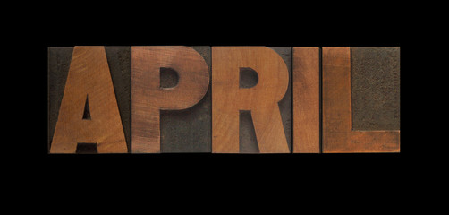 the word April in old letterpress wood type