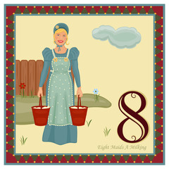 The 12 Days of Christmas - Eight Maids A Milking