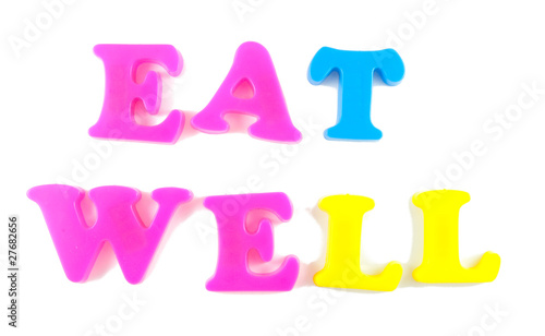 eat well written in fridge magnets