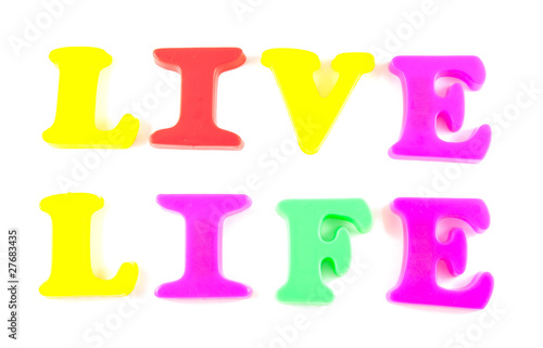 live life written in fridge magnets