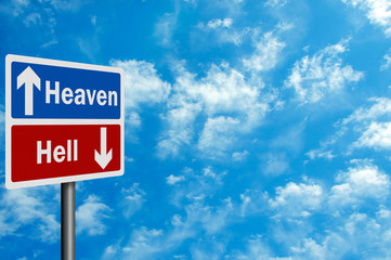 Photo realistic ' heaven / hell' sign, with space for your text