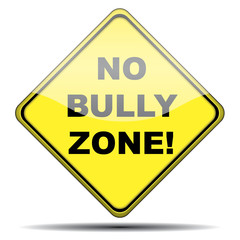 Señal NO BULLY ZONE!