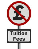 Photo realistic 'no tuition fees' sign, isolated on white
