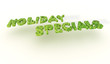 Green Holiday Specials