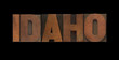 the word Idaho in old letterpress wood type