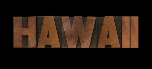the word Hawaii in old letterpress wood type