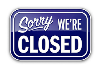Sorry closed blue