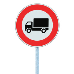 European No Goods Vehicles Warning Road Sign Isolated
