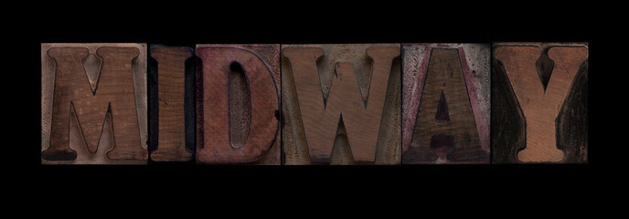Midway in old letterpress wood type