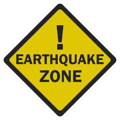 Photo realistic 'earthquake zone' sign, isolated on white