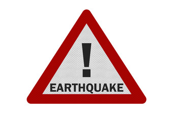 Photo realistic 'warning - earthquake' sign, isolated, on white