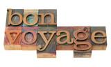 bon voyage - phrase in letterpress type poster