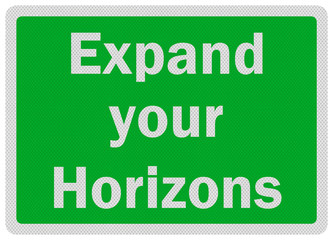 Photo realistic 'expland your horizons' sign, isolated on white