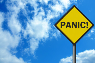 Photo realistic 'panic' sign, with space for text overlay