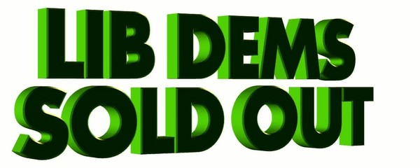 Lib Dems sold out