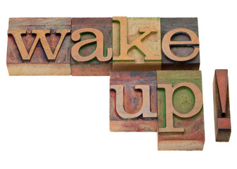 wake up - phrase in vintage letterpress type