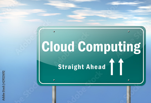 "Highway Signpost ""Cloud Computing - Straight Ahead"""