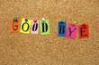 Good bye